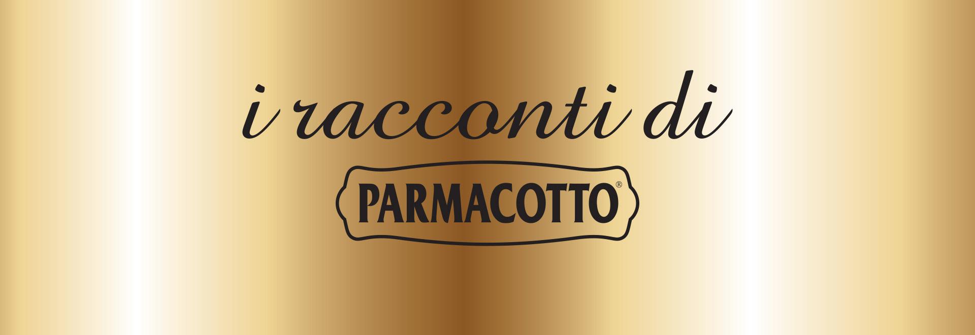Scopri la linea 'I Racconti di Parmacotto'